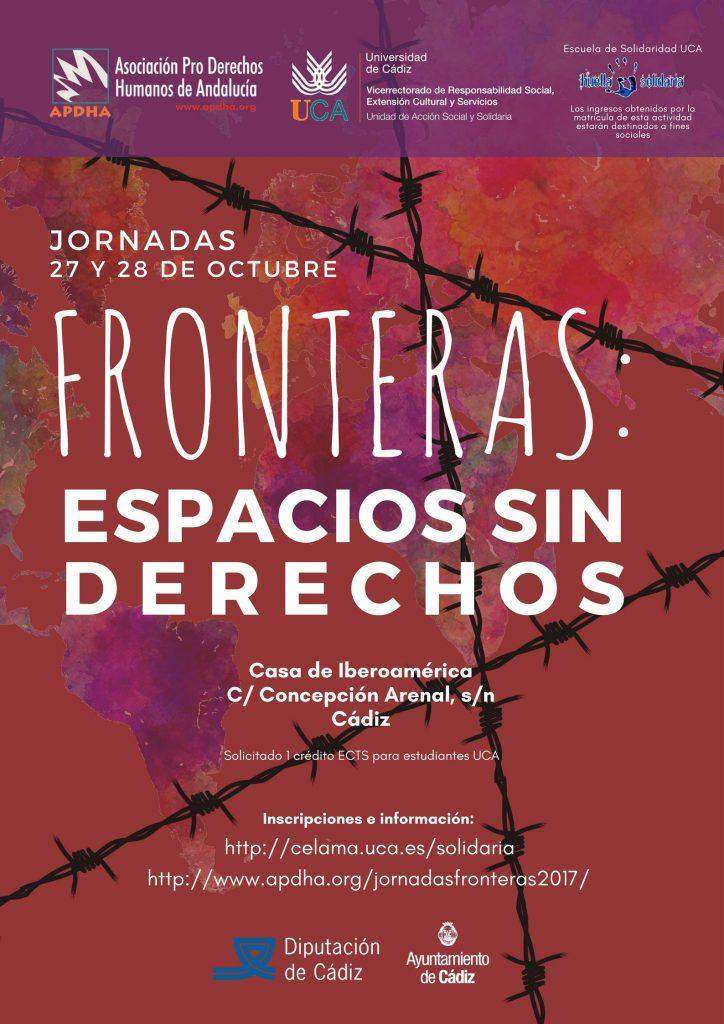 Jornadas Fronteras Espacios Sin Derechos. 27 y 28 de octubre. Cádiz. Escuela de Solidaridad UCA. Módulo 1.1718