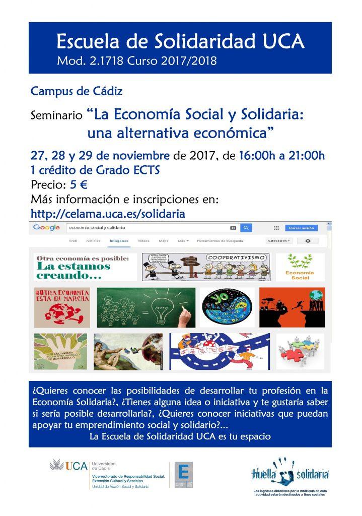 """Campus de Cádiz. Seminario """"La Economía Social y Solidaria: una alternativa económica"""". 27, 28 y 29 de noviembre. Escuela de Solidaridad UCA. Módulo 2.1718"""