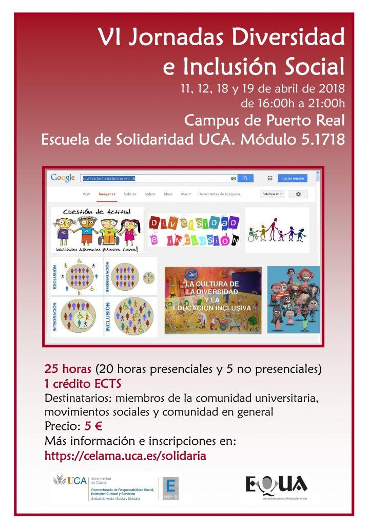 11, 12, 18 y 19 de abril. Campus de Puerto Real. Escuela de Solidaridad UCA. Jornadas Diversidad e Inclusión Social.