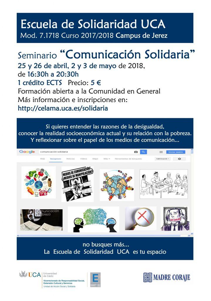 25 y 26 de abril, 2 y 3 de mayo. Campus de Jerez. Escuela de Solidaridad UCA. Seminario Comunicación Solidaria