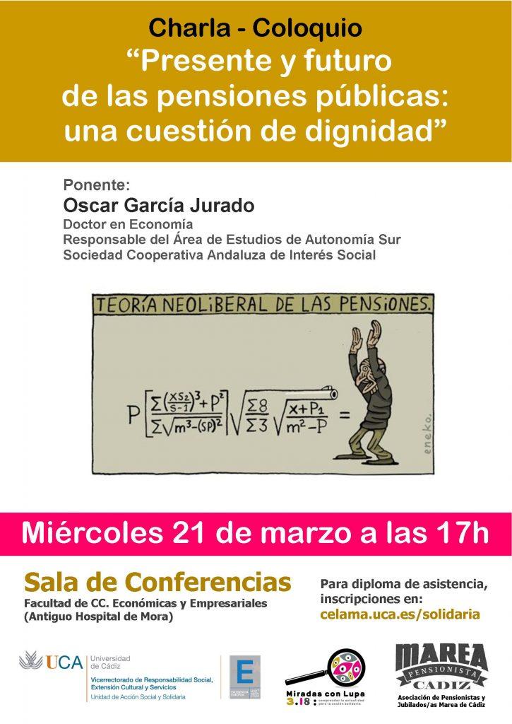"""21 de marzo. Charla-coloquio """"Presente y futuro de las pensiones públicas: una cuestión de dignidad"""""""