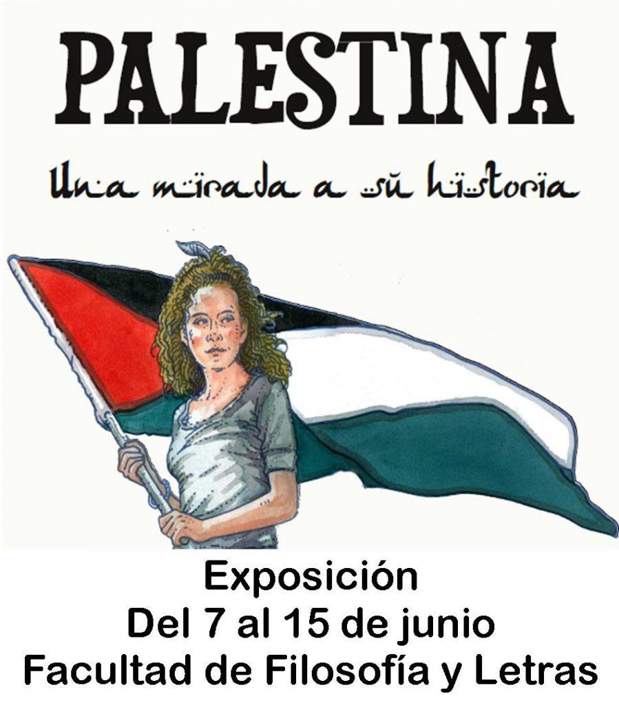 """Del 7 al 15 de junio. Exposición """"Palestina. Una mirada a su historia"""". Facultad de Filosofía y Letras de Cádiz"""