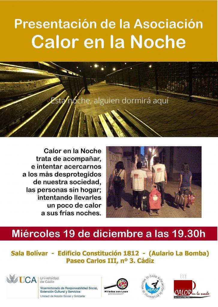 19 de diciembre. 19.30h. Presentación de la Asociación Calor en la Noche. Campus de Cádiz