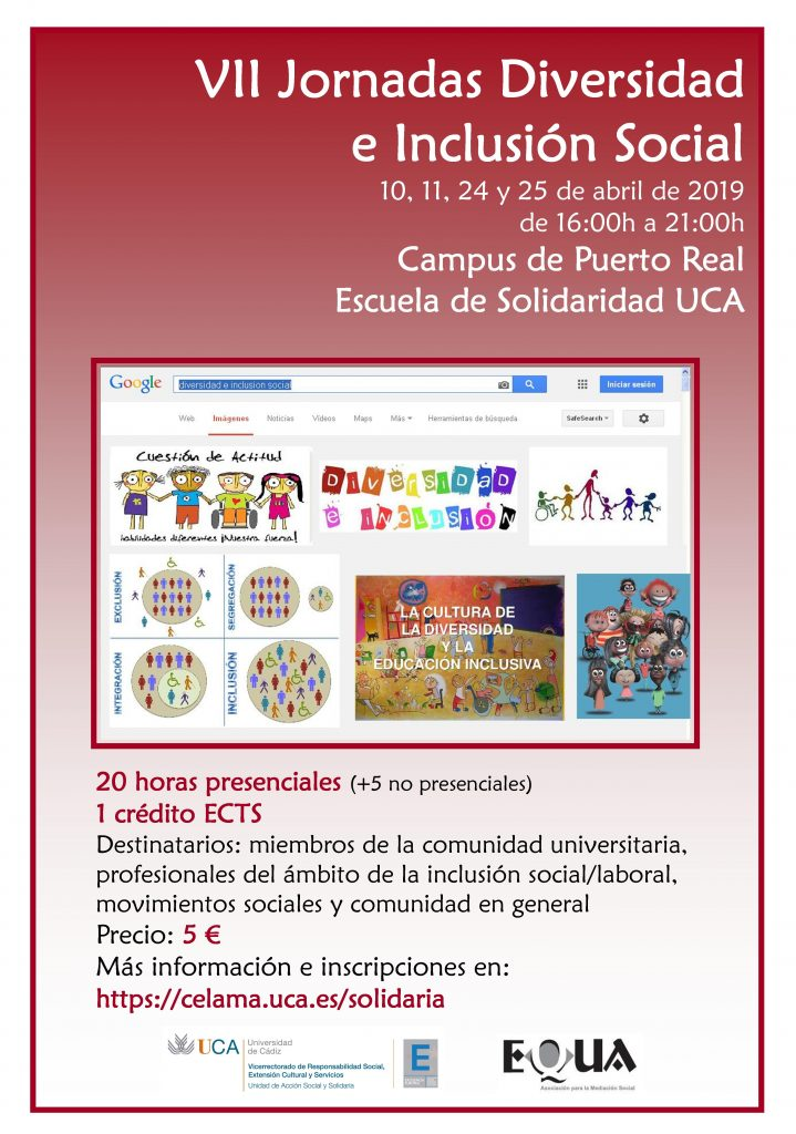 VII Jornadas Diversidad e Inclusión Social. Campus de Puerto Real. Escuela de Solidaridad UCA