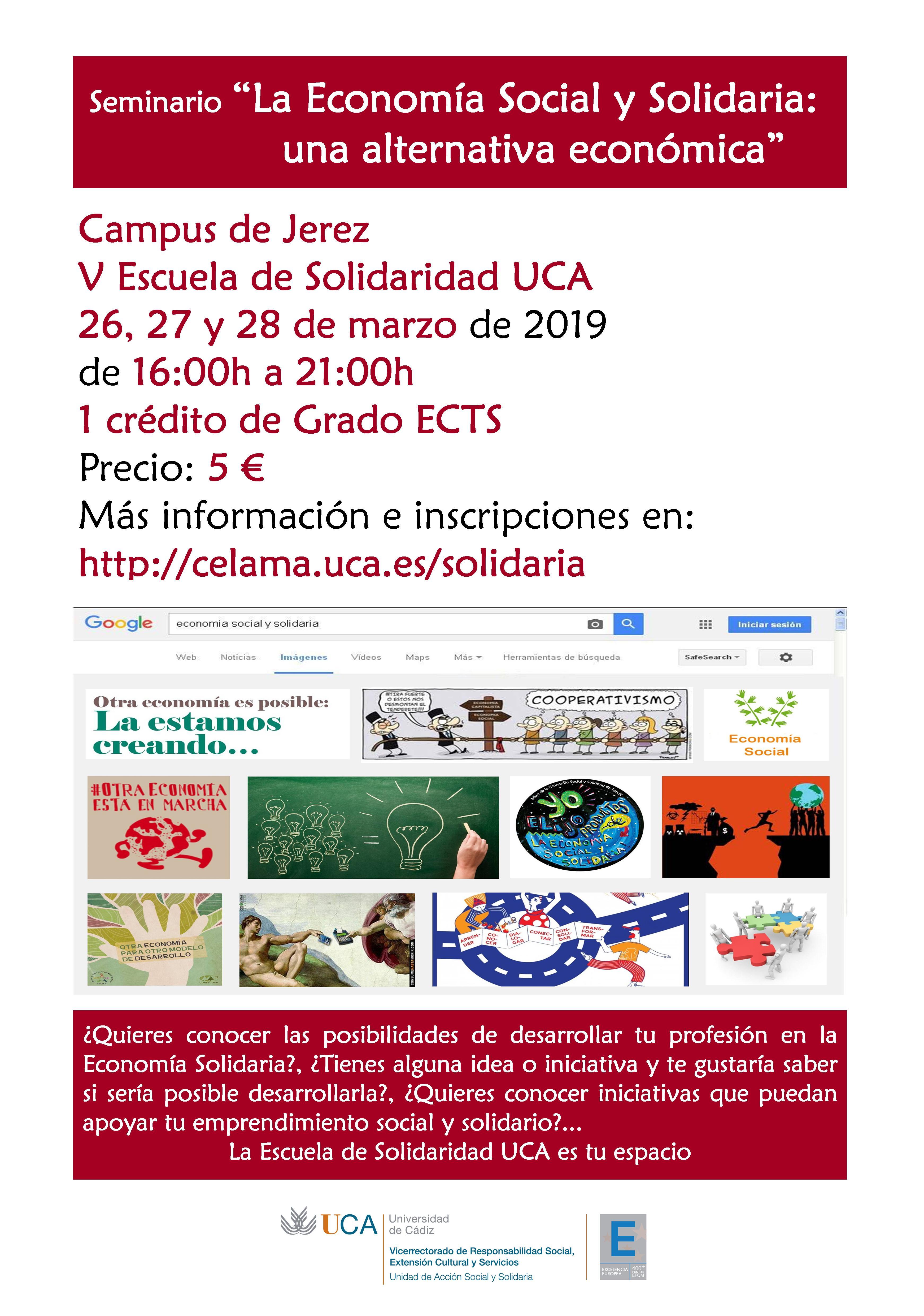 """Campus de Jerez. Seminario """"La Economía Social y Solidaria: una alternativa económica"""". 26, 27 y 28 de marzo. V Escuela de Solidaridad UCA."""