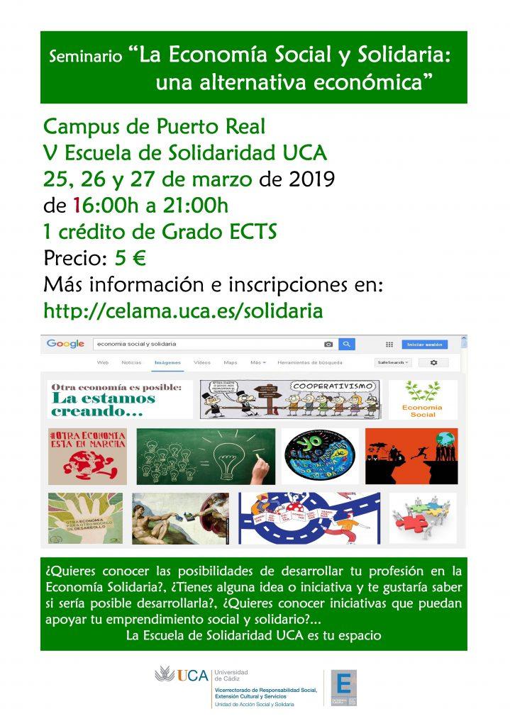 """Campus de Puerto Real. Seminario """"La Economía Social y Solidaria: una alternativa económica"""". 25, 26 y 27 de marzo. V Escuela de Solidaridad UCA."""