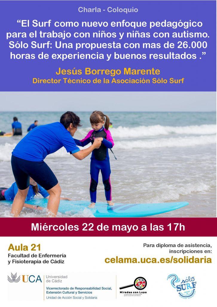 """22 de mayo. 17 horas. Charla – coloquio: """"El Surf como nuevo enfoque pedagógico para el trabajo con niños y niñas con autismo""""."""