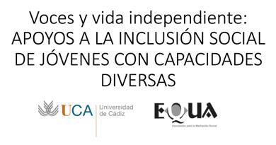 """II edición del curso 19/20 del Proyecto """"Voces y Vida Independiente: apoyos a la inclusión social de jóvenes con capacidades diversas"""""""