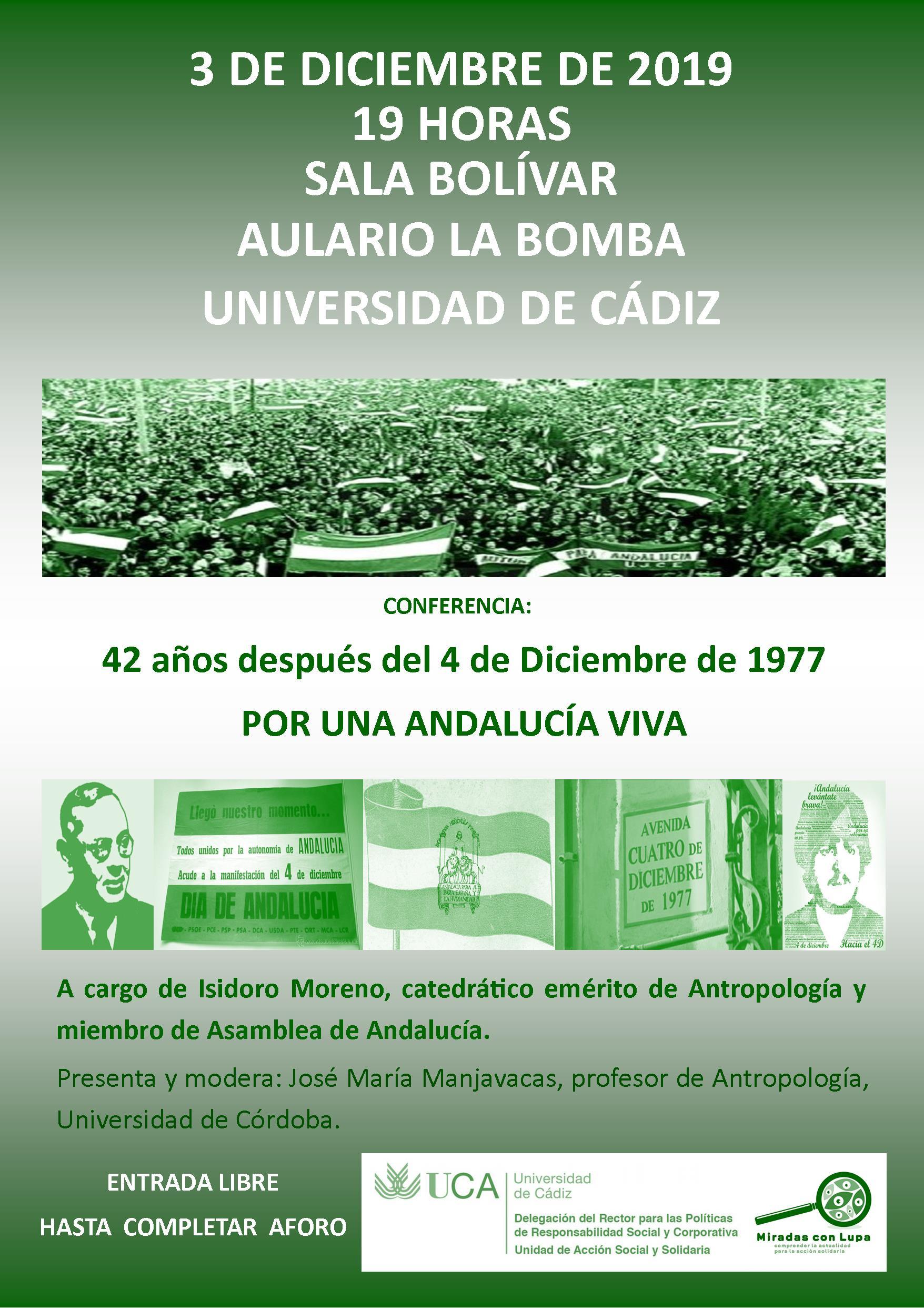 """3 de diciembre. 19h. Conferencia de Isidoro Moreno: """"42 años después del 4 de Diciembre de1977: Por una Andalucía viva"""". Campus de Cádiz"""
