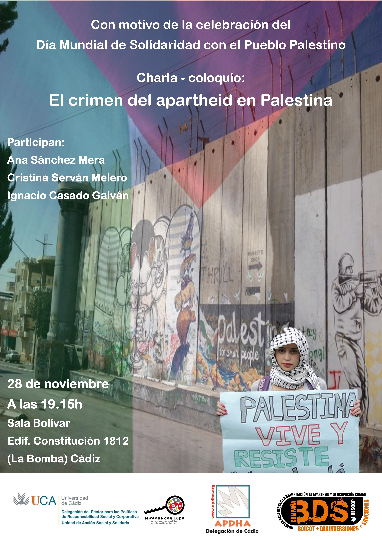 28 de Noviembre. Charla-coloquio con motivo del Día Internacional de Solidaridad con el Pueblo Palestino. Campus de Cádiz