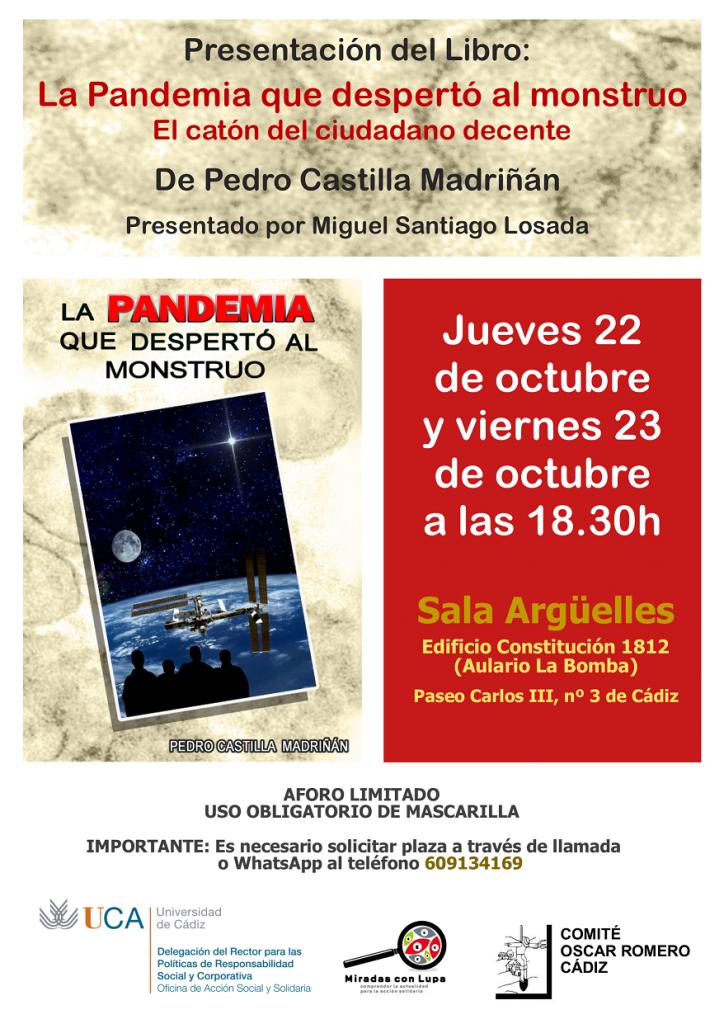 """22 y 23 de octubre, 18.30h. Presentación libro """"La Pandemia que despertó al monstruo"""". Campus de Cádiz"""